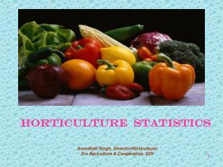 HORTICULTURE  STATISTICS