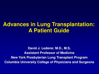 Advances in Lung Transplantation:  A Patient Guide