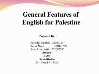 General Features of  English for Palestine