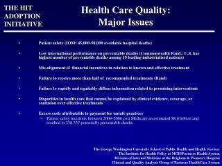 Health Care Quality:  Major Issues