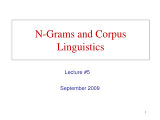 N-Grams and Corpus Linguistics