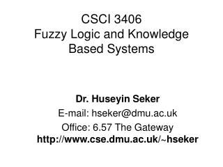 CSCI 3406 Fuzzy Logic and Knowledge Based Systems