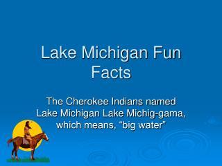 Lake Michigan Fun Facts