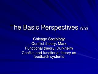 The Basic Perspectives  (9/2)