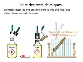 Faire des tests chimiques