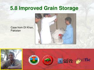 5.8 Improved Grain Storage