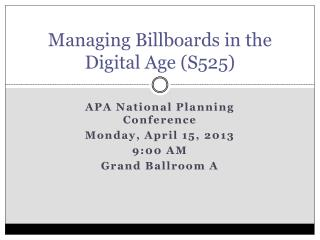 Managing Billboards in the Digital Age (S525)