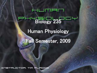 Biology 235 Human Physiology Fall Semester, 2009