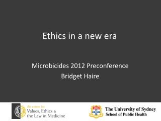 Ethics in a new era