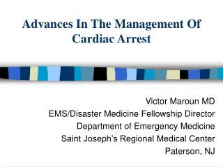 Advances In The Management Of Cardiac Arrest