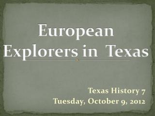 European Explorers in  Texas