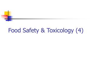 Food Safety & Toxicology (4)