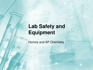 Lab Safety and Equipment