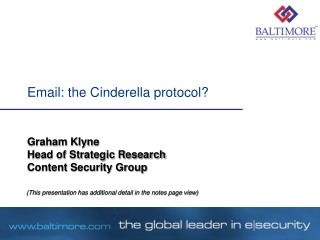 Email: the Cinderella protocol?