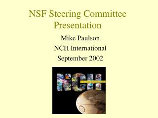 NSF Steering Committee Presentation