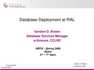 Database Deployment at RAL
