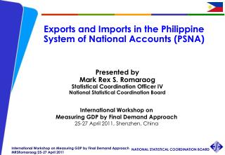 Exports and Imports in the Philippine System of National Accounts (PSNA)