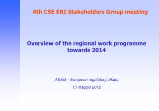 4th CSE ERI Stakeholders Group meeting