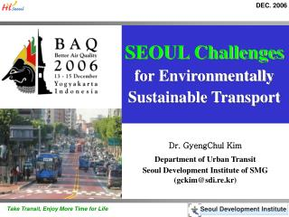 SEOUL Challenges for Environmentally Sustainable Transport