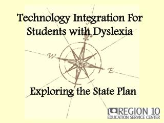 Technology Integration For Students with Dyslexia