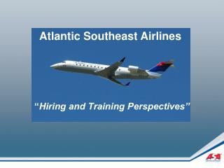 """"""" Hiring and Training Perspectives"""""""