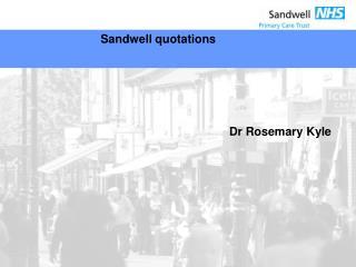 Sandwell quotations