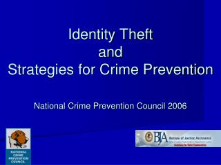 Identity Theft  and Strategies for Crime Prevention