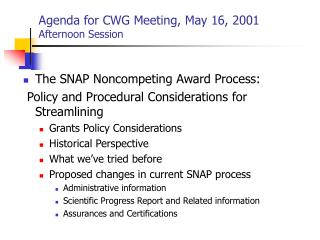 Agenda for CWG Meeting, May 16, 2001 Afternoon Session
