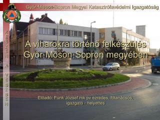 Győr-Moson-Sopron Megyei Katasztrófavédelmi Igazgatóság