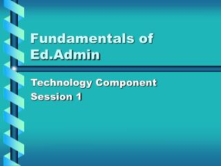 Fundamentals of Ed.Admin