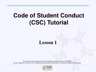 Code of Student Conduct (CSC) Tutorial