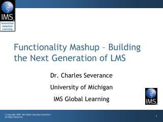 Functionality Mashup – Building the Next Generation of LMS