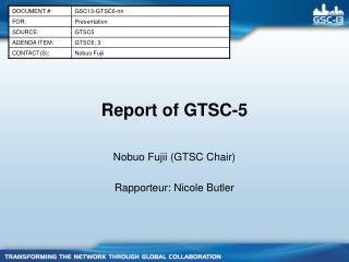 Report of GTSC-5
