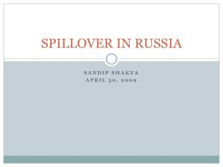 SPILLOVER IN RUSSIA
