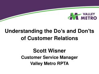 Understanding the  Do's  and  Don'ts of Customer Relations