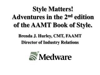 Style Matters Adventures in the 2nd edition of the AAMT Book of Style.