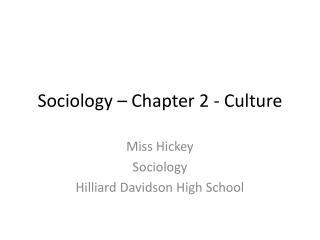 Sociology � Chapter 2 - Culture