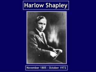 Harlow Shapley Pres