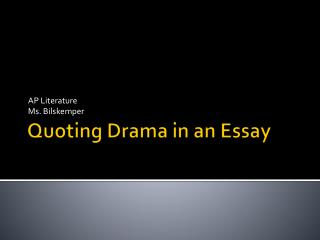 Quoting Drama in an Essay