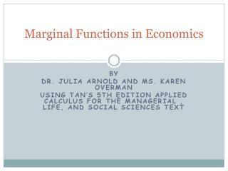 Marginal  Functions in Economics