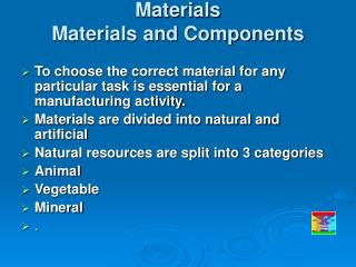 Materials Materials and Components