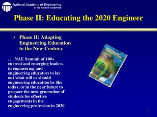 Phase II: Educating the 2020 Engineer