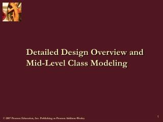Detailed Design Overview and Mid-Level Class Modeling