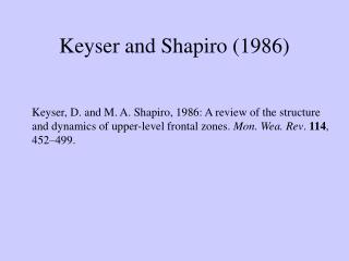 Keyser and Shapiro (1986)