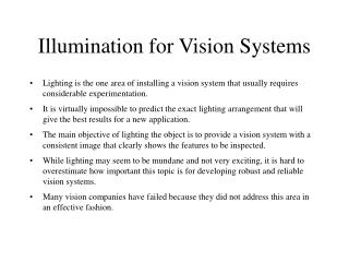 Illumination for Vision Systems