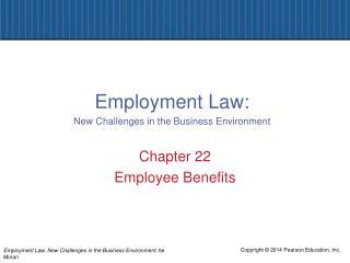 Chapter 22 Employee Benefits