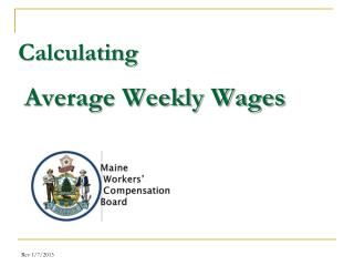 Calculating Average Weekly Wages