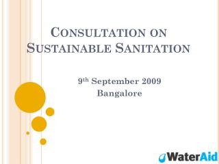 Consultation on Sustainable Sanitation