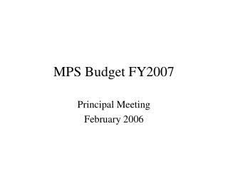 MPS Budget FY2007