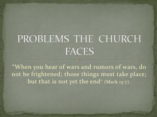 PROBLEMS  THE  CHURCH  FACES
